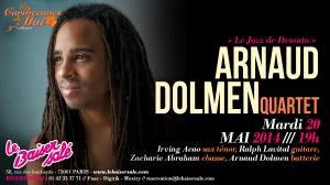 Invit Arnaud Dolmen Quartet 20 mai 2014